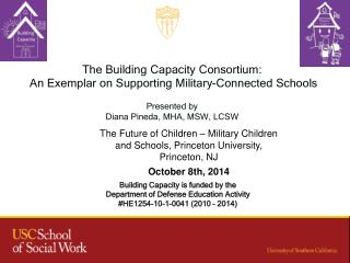 The Building Capacity Consortium:  An Exemplar on Supporting Military-Connected Schools