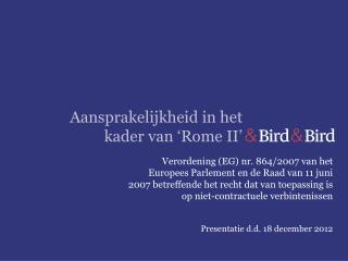 Aansprakelijkheid in het kader van 'Rome II'