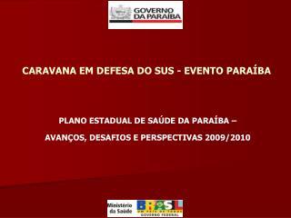CARAVANA EM DEFESA DO SUS - EVENTO PARAÍBA