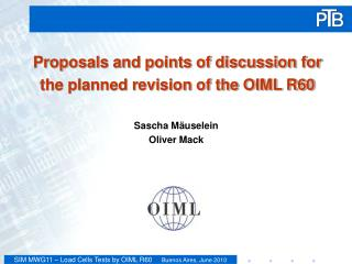 Proposals and points of discussion for the planned revision of the OIML R60