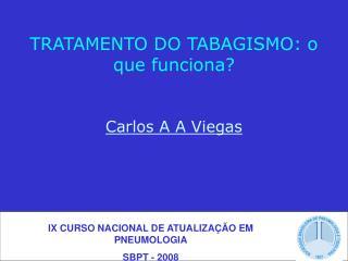 TRATAMENTO DO TABAGISMO: o que funciona?