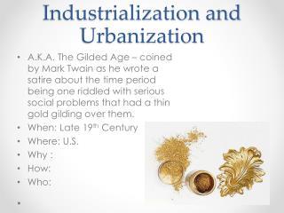 Industrialization and Urbanization