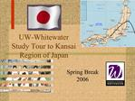 UW-Whitewater Study Tour to Kansai Region of Japan