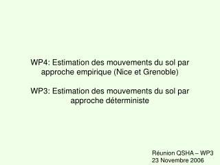 Réunion QSHA – WP3 23 Novembre 2006