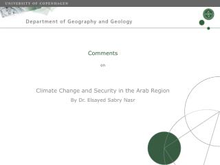 Comments on Climate Change and Security in the Arab Region By Dr. Elsayed Sabry Nasr