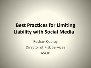 Best Practices for Limiting Liability with Social Media