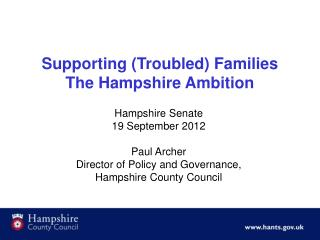 Supporting (Troubled) Families The Hampshire Ambition