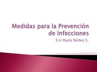 Medidas para la Prevención de Infecciones