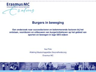 Ilse Flink Afdeling Maatschappelijke Gezondheidszorg Erasmus MC