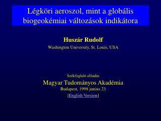 Légköri aeroszol, mint a globális biogeokémiai változások indikátora