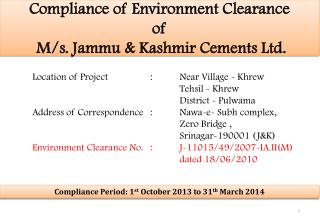 Compliance of Environment Clearance  of   M/s. Jammu & Kashmir Cements Ltd.