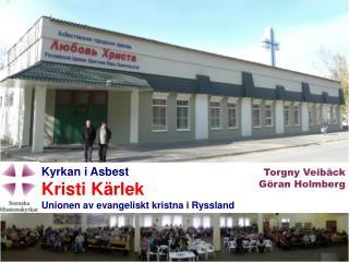 Kyrkan i Asbest Kristi Kärlek Unionen av evangeliskt kristna i Ryssland