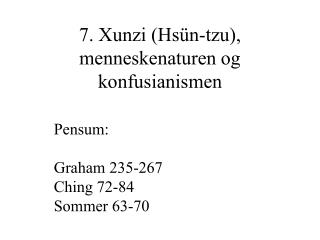 7. Xunzi (Hsün-tzu), menneskenaturen og konfusianismen