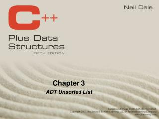 Chapter 3 ADT Unsorted List
