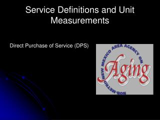 Service Definitions and Unit Measurements