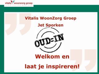 Vitalis WoonZorg Groep Jet Sporken