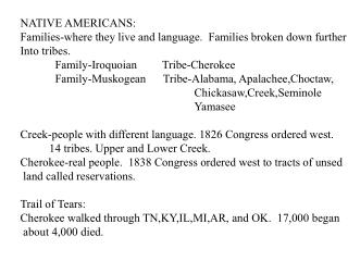 NATIVE AMERICANS: Families-where they live and language.  Families broken down further