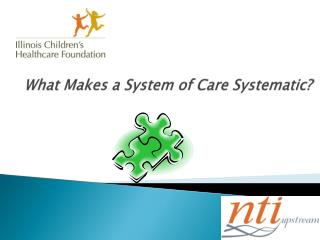 What Makes a System of Care Systematic?
