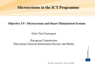 Microsystems in the ICT Programme