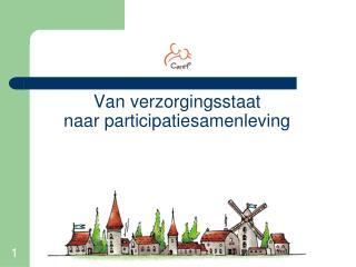 Van verzorgingsstaat  naar participatiesamenleving
