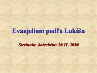 Evanjelium podľa Lukáša