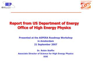Report from US Department of Energy  Office of High Energy Physics