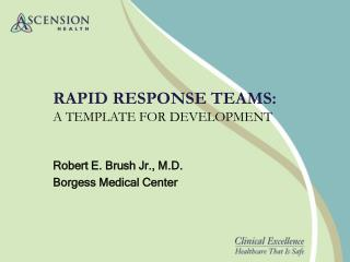 RAPID RESPONSE TEAMS: A TEMPLATE FOR DEVELOPMENT