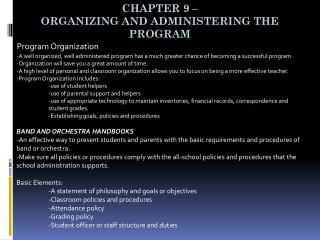Chapter 9 –  Organizing and administering the program