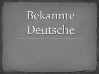 Bekannte Deutsche