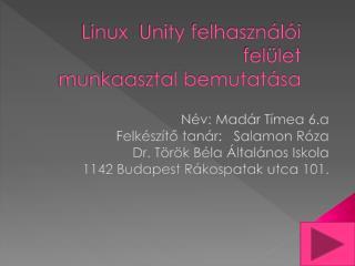 Linux  Unity  felhasználói felület munkaasztal bemutatása