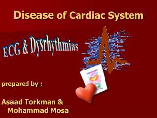 Disease  of Cardiac System