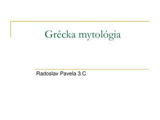 Grécka mytológia