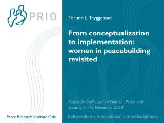 From conceptualization to implementation:  women in peacebuilding revisited