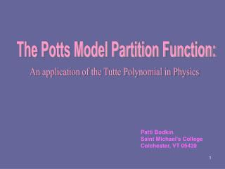 The Potts Model Partition Function: