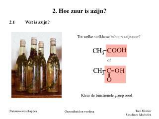 2. Hoe zuur is azijn?