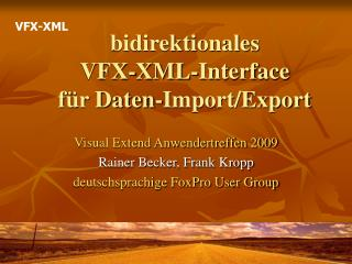 Bidirektionales  VFX-XML-Interface f r Daten-Import