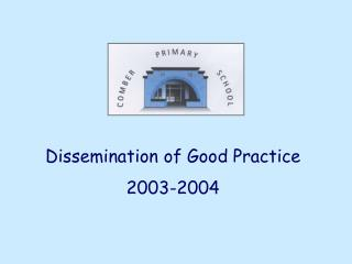 Dissemination of Good Practice 2003-2004