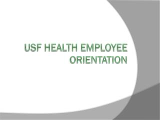 USF Health Employee Orientation