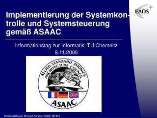 Implementierung der Systemkon-trolle und Systemsteuerung gem äß ASAAC
