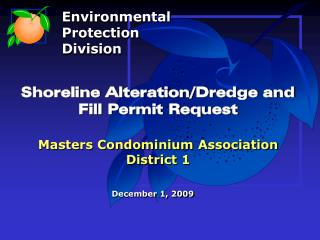Shoreline Alteration/Dredge and Fill Permit Request Masters Condominium Association District 1