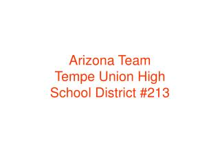 Arizona Team  Tempe Union High School District #213