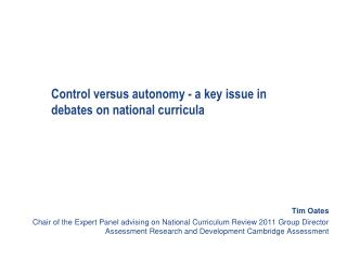 Control versus autonomy - a key issue in debates on national curricula