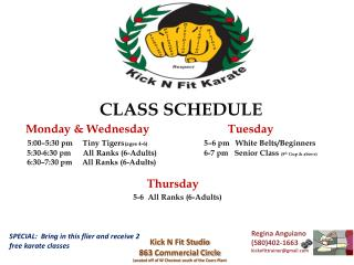 CLASS SCHEDULE Monday & Wednesday		 	Tuesday