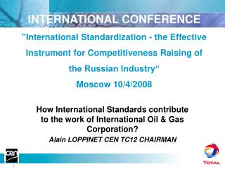 How International Standards contribute to the work of International Oil & Gas Corporation?