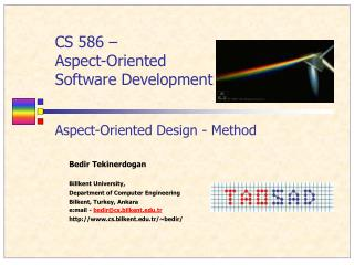 CS 586 �  Aspect-Oriented  Software Development Aspect-Oriented Design - Method