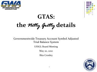 GTAS: the  Nitty Gritty  details