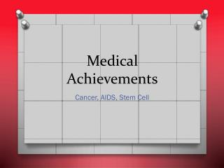 Medical Achievements