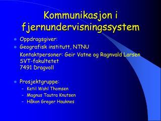 Kommunikasjon i fjernundervisningssystem