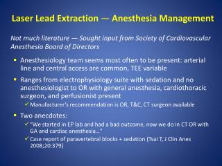 Laser Lead Extraction  — Anesthesia Management