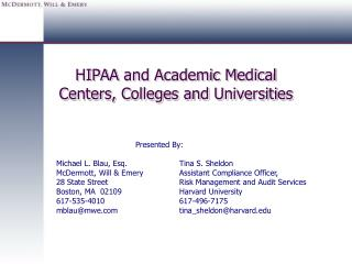 HIPAA and Academic Medical  Centers, Colleges and Universities